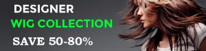 Lace Wigs, Lace Front Wigs, Skin Top Wigs, at 50-80% off!